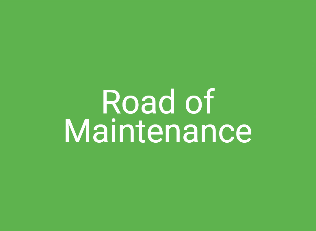 Road of Maintenance